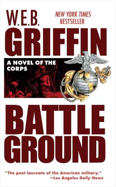 Battleground By Griffin, W. E. B.