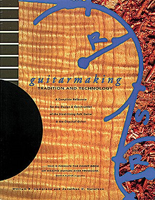 Guitarmaking By Cumpiano, William R./ Natelson, Jonathan D.