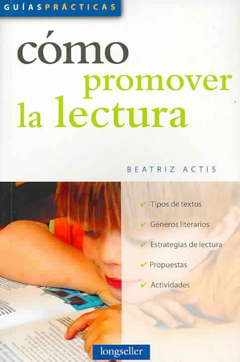 Como Promover La Lectura / How to Promote Reading By Actis, Beatriz